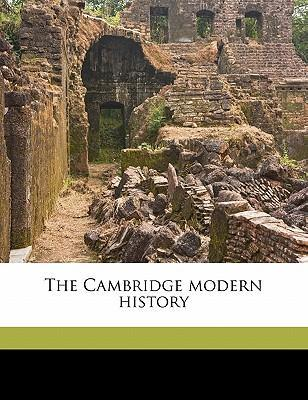 The Cambridge Modern History Volume 10