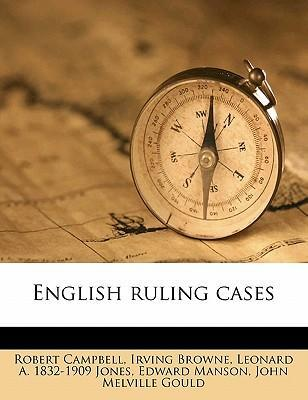 English Ruling Cases Volume 14