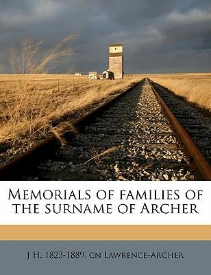 Memorials of Families of the Surname of Archer