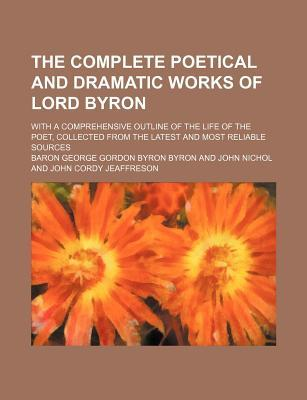 the life and poetry of lord byron an english poet