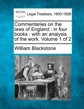 Downloader libro da Google Libri Commentaries on the Laws of England : In Four Books: With an Analysis of the Work. Volume 1 of 2 PDF DJVU by Sir William Blackstone