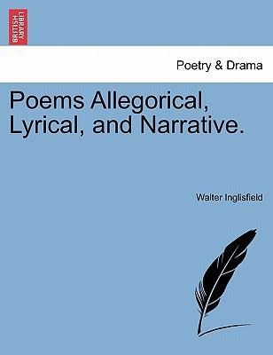 Ebook download gratuito per iphone Poems Allegorical, Lyrical, and Narrative. by Walter Inglisfield (Italian Edition) PDF ePub