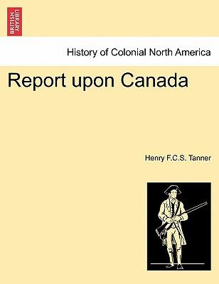 Report Upon Canada
