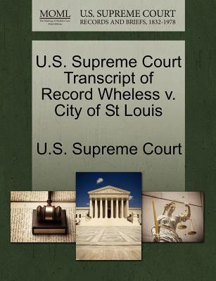 U.S. Supreme Court Transcript of Record Wheless V. City of St Louis