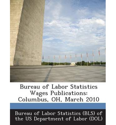 Bureau of labor statistics wages publications bureau of for Bureau of labor statistics