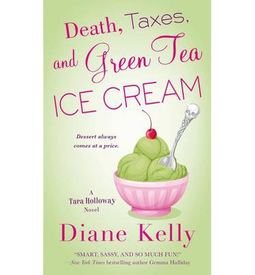 Death, Taxes, and Green Tea Ice Cream