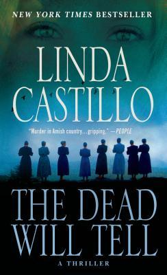 The Dead Will Tell : A Kate Burkholder Novel