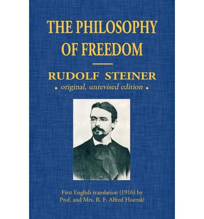The Philosophy Of Freedom