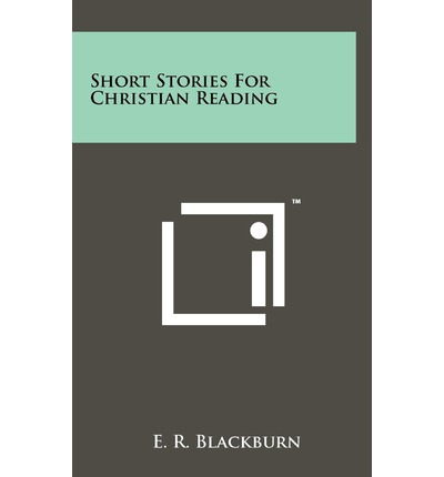 Short Stories for Christian Reading
