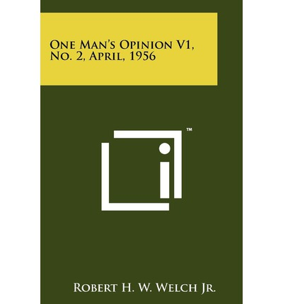 One Man's Opinion V1, No. 2, April, 1956