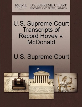 U.S. Supreme Court Transcripts of Record Hovey V. McDonald
