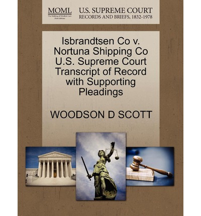 Isbrandtsen Co V. Nortuna Shipping Co U.S. Supreme Court Transcript of Record with Supporting Pleadings