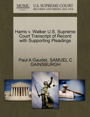 Harris V. Walker U.S. Supreme Court Transcript of Record with Supporting Pleadings