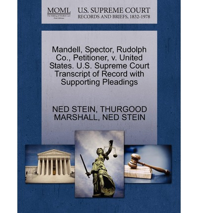 Mandell, Spector, Rudolph Co., Petitioner, V. United States. U.S. Supreme Court Transcript of Record with Supporting Pleadings