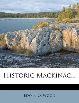 Historic Mackinac...