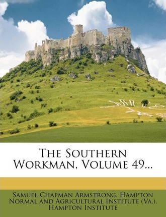 The Southern Workman, Volume 49...