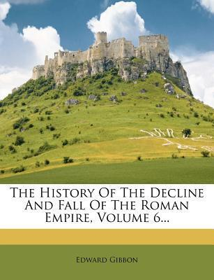 Descargando google books como pdf mac The History of the Decline and Fall of the Roman Empire, Volume 6... by Edward Gibbon en español PDF iBook