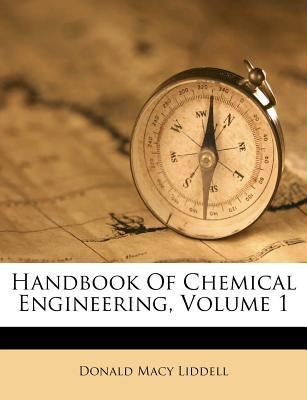 Handbook of Chemical Engineering, Volume 1