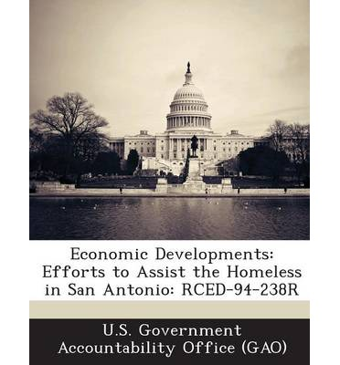Economic Developments : Efforts to Assist the Homeless in San Antonio: Rced-94-238r