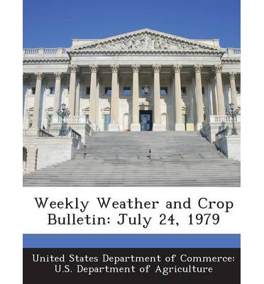 Weekly Weather and Crop Bulletin : July 24, 1979
