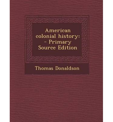 Ebook psp téléchargement gratuit American Colonial History 9781289797072 in French PDF ePub by John F Connelly Professor at the School