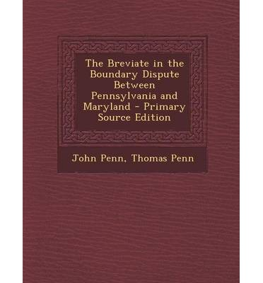 Breviate in the Boundary Dispute Between Pennsylvania and Maryland