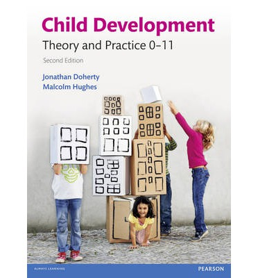 Child Development : Theory and Practice 0-11