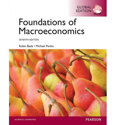 foundations of macroecomics The purpose of this unit is to provide students with a fundamental understanding  of the principles of macroeconomics macroeconomics is the study how a.