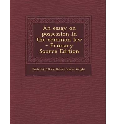 pollock wright essay possession common law