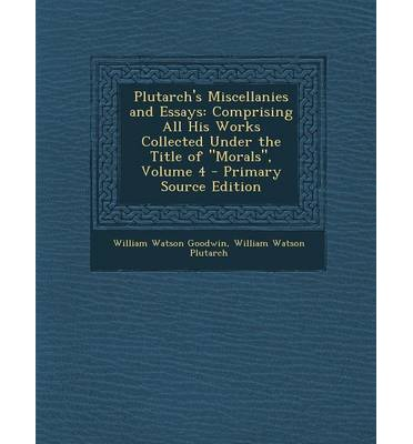 """the validity of plutarch essay Plutarch and the new testament led to renewed reflection on the validity of the """"religion and frede's volume of collected essays in."""