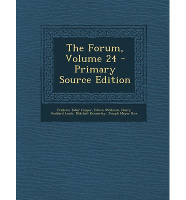 The Forum, Volume 24 - Primary Source Edition