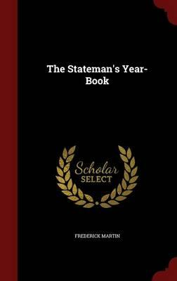 Download books free android The Statemans Year-Book PDF ePub by Frederick Martin 1297604237