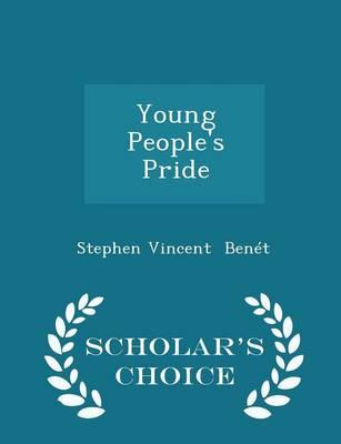 Young People's Pride - Scholar's Choice Edition