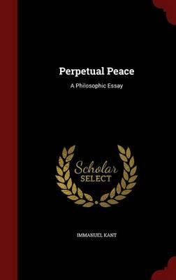 Perpetual peace and other essay