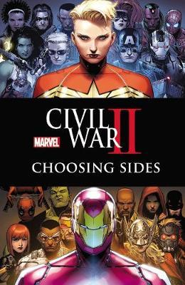 Civil War II: Choosing Sides