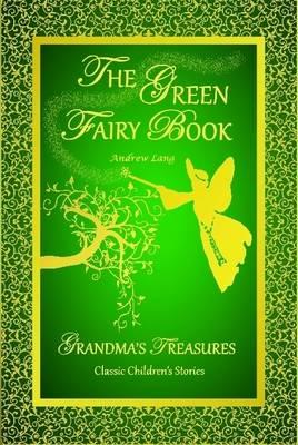 Green Fairy Book by Andrew Lang