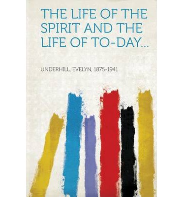 PDF-Bücher kostenlos herunterladen The Life of the Spirit and the Life of To-Day... in German by -