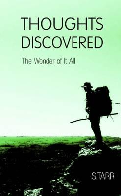 The Wonder of it All (Thoughts Discovered: Volume Four)