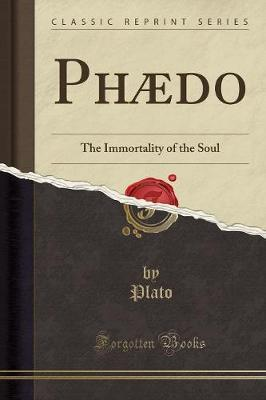 plato immortality of the soul -plato defends that the soul is immortal and eternal and reincarnates eternally in an endless cycle of birth, death, and rebirth-plato believes there are 2 realms of.