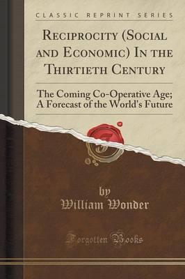 Choose your ebook for free page 10 amazon kindle ebook reciprocity social and economic in the thirtieth century the coming co fandeluxe PDF