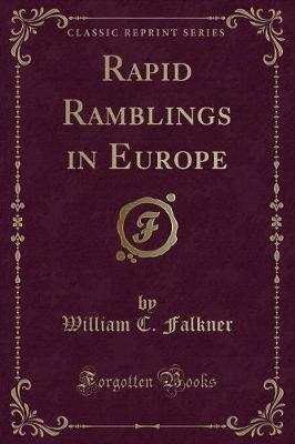Rapid Ramblings in Europe (Classic Reprint)