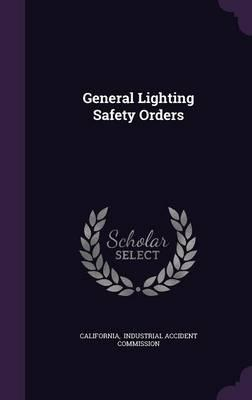 General Lighting Safety Orders
