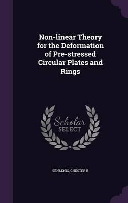 Non-Linear Theory for the Deformation of Pre-Stressed Circular Plates and Rings