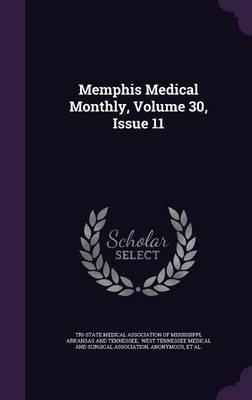 Memphis Medical Monthly, Volume 30, Issue 11