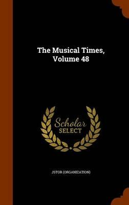 The Musical Times, Volume 48