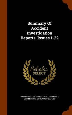 Summary of Accident Investigation Reports, Issues 1-22