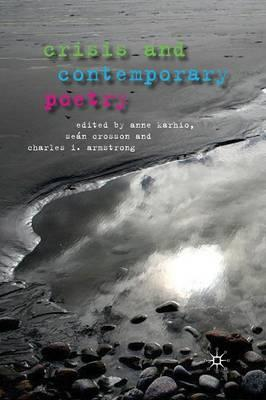 Crisis and Contemporary Poetry 2011