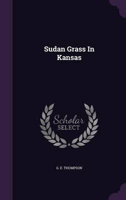 Sudan Grass in Kansas