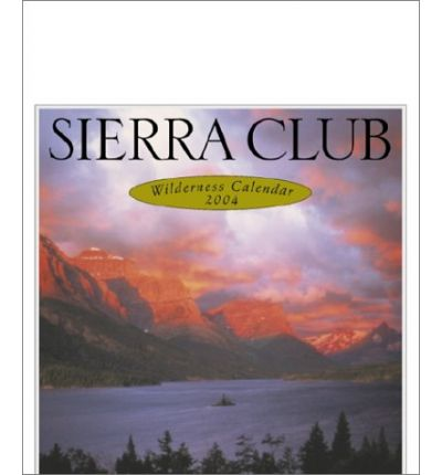Buy, sell or rent Sierra Club Wilderness Calendar by Sierra Club with maintainseveral.ml