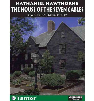 an analysis of nathaniel hawthornes story the house of seven gables Hawthorne called the house of the seven gables a romance, and freely bestowed upon it many fascinating gothic touches many-gabled house by nathaniel hawthorne download in epub format, also available for kindle or in pdf in.